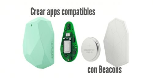 Crear apps móviles compatibles con Beacons