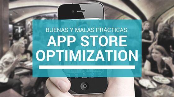 Buenas y malas prácticas de App Store Optimization