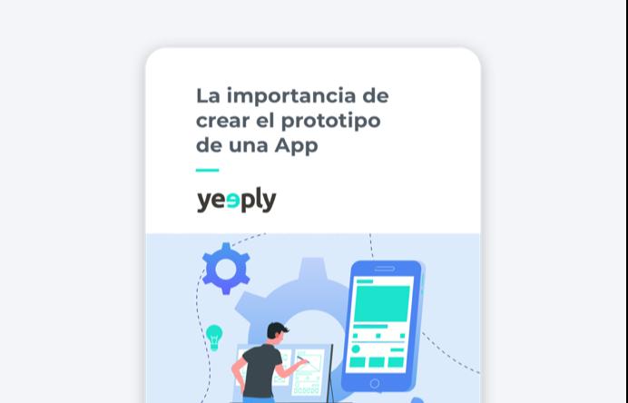 La importancia de crear el prototipo de una App